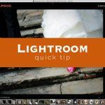 Lightroom Quick Tip #6