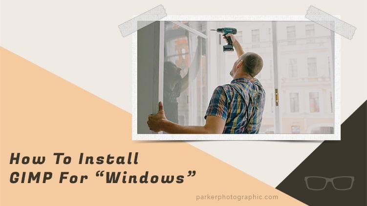 install gimp for windows