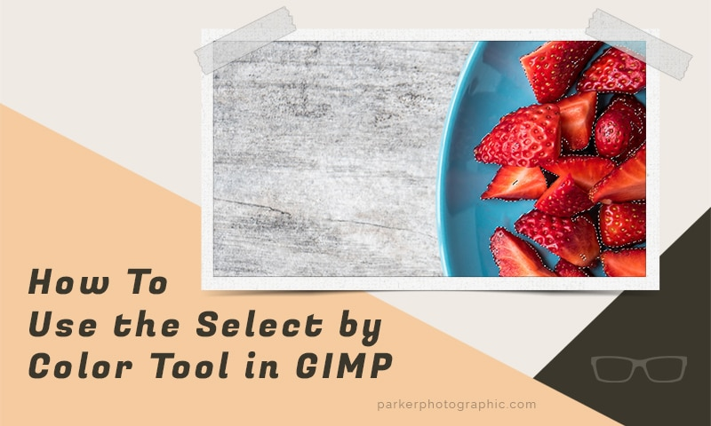 How To Use the GIMP Select by Color Tool for Selections